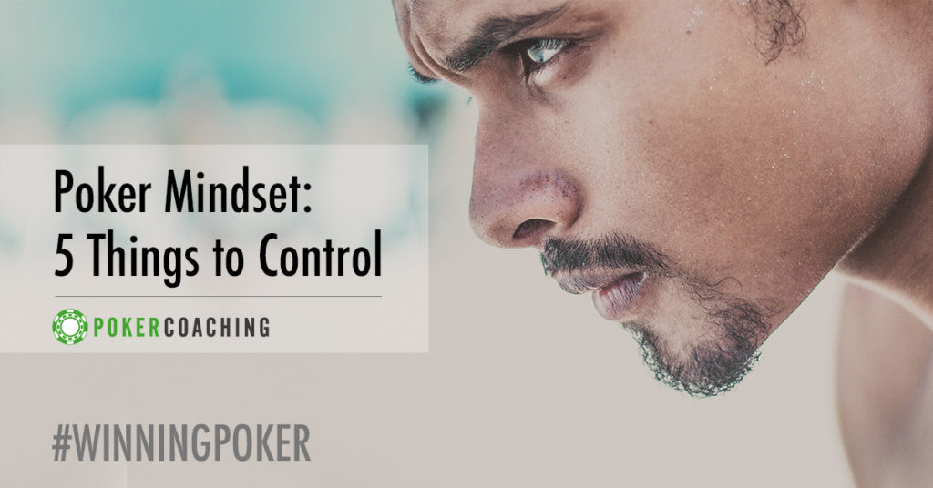 Winning Poker Mindset | Poker Coaching